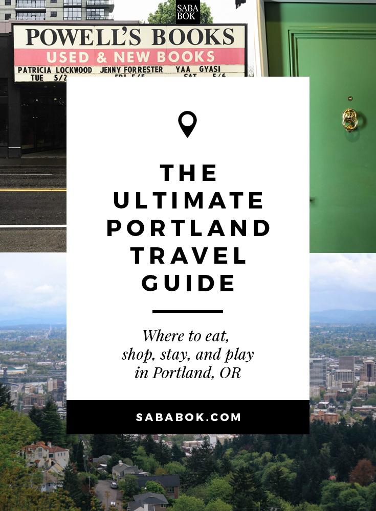 The Ultimate Portland Travel Guide | SabaBok.Com