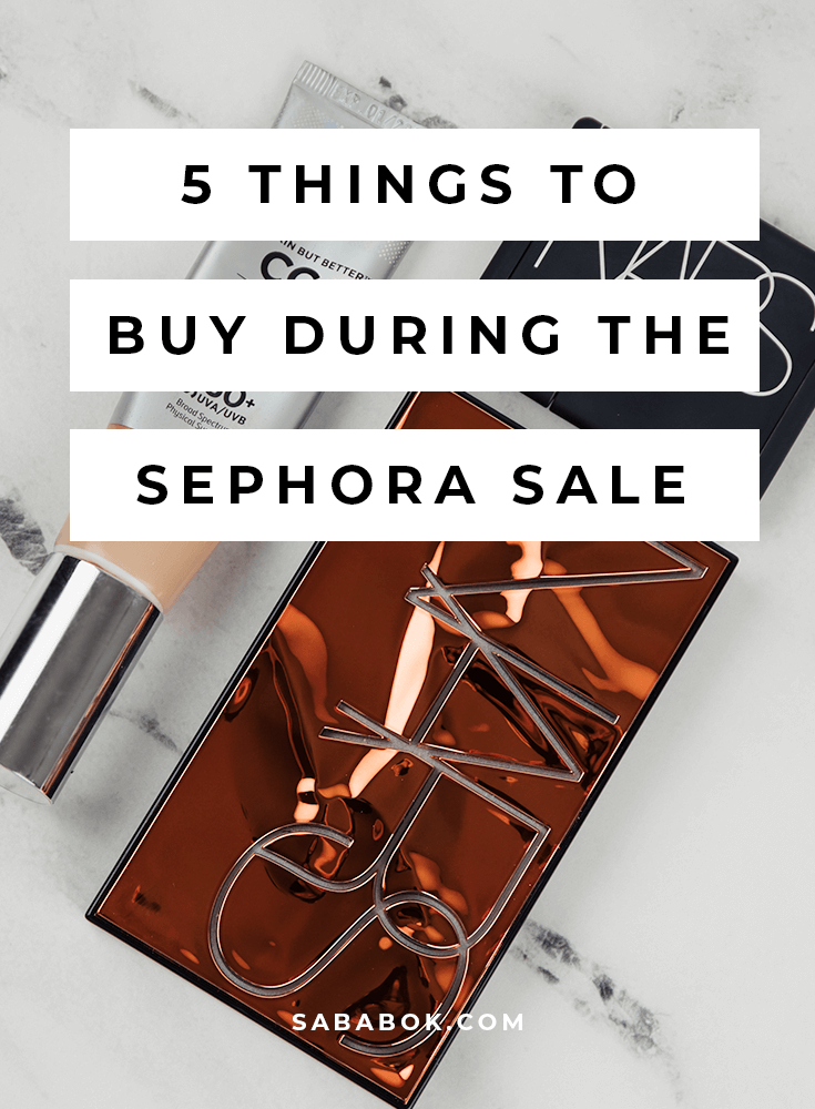 sephora spring savings event, 5 Products to Buy During the Sephora Spring Savings Event